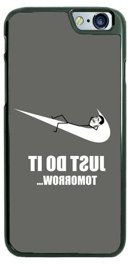 Funny Just Do it Tomorrow Phone Case fits iPhone Samsung LG