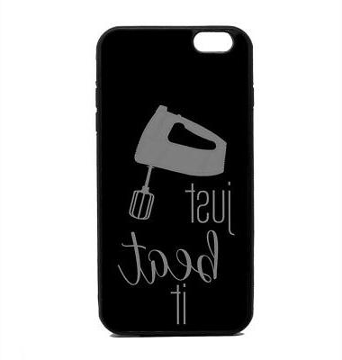Phone Case Just Beat It Baking Print iPhone 4 5 6 7 Plus Gal
