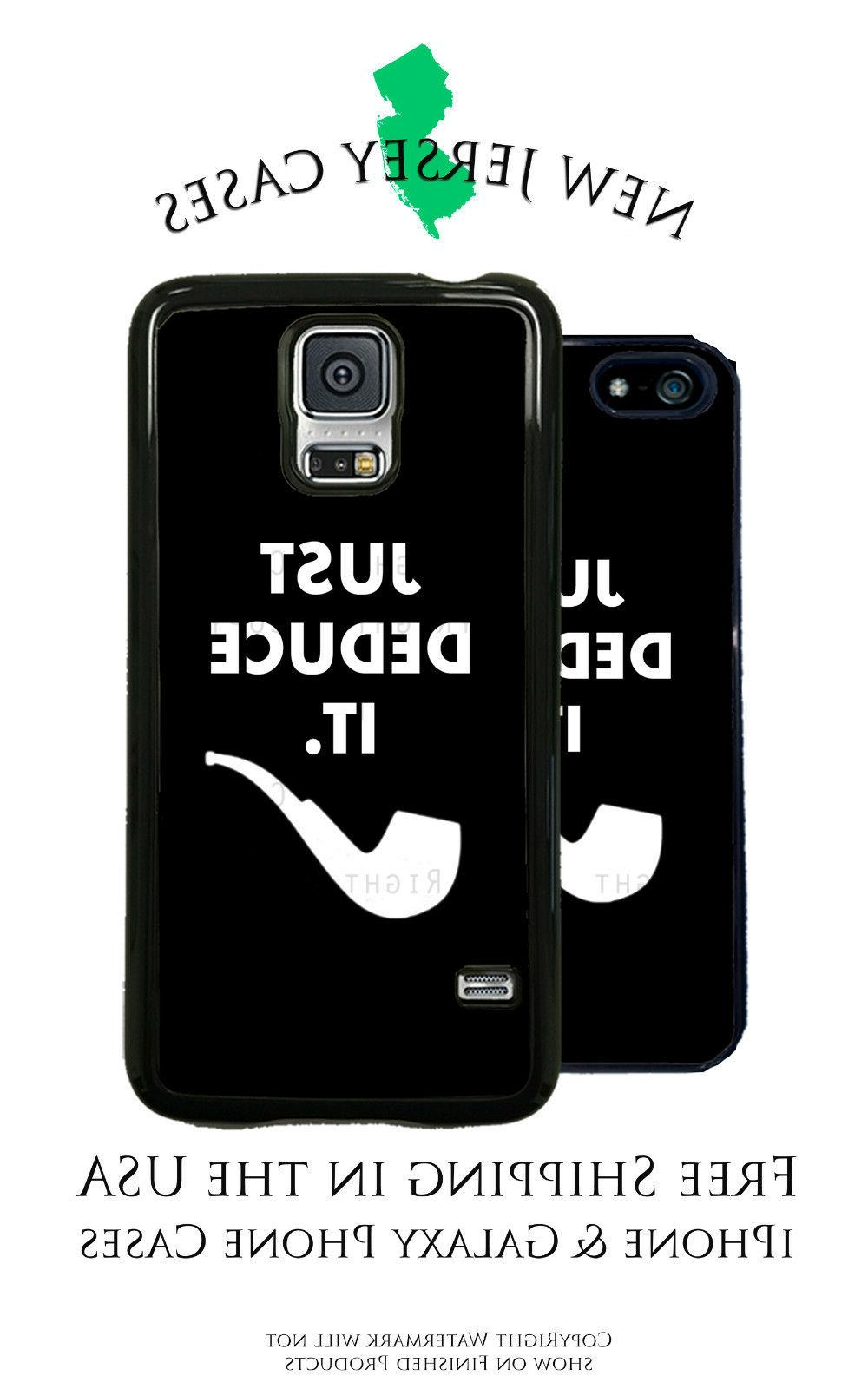 Sherlock Holmes Just Deduce It Phone Case for Apple iPhone,